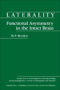 Laterality Functional Asymmetry in the Intact Brain - 1st Edition - ISBN: 9780121381806, 9780323155427