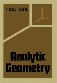 Analytic Geometry - 1st Edition - ISBN: 9780121422561, 9781483262413
