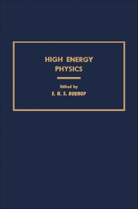 High Energy Physics - 1st Edition - ISBN: 9780121443054, 9780323157254