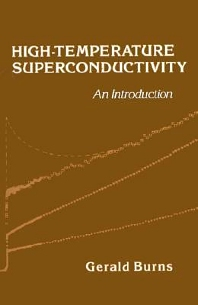 High-Temperature Superconductivity, 1st Edition,Gerald Burns,ISBN9780121460907