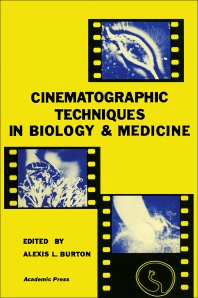 Clematographic Techniques in biology and medicine - 1st Edition - ISBN: 9780121472504, 9780323151498