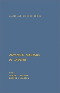 Advanced Materials in Catalysis - 1st Edition - ISBN: 9780121474508, 9781483191508