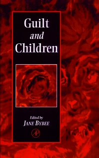 Guilt and Children, 1st Edition,Jane Bybee,ISBN9780121486105