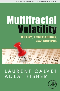 Multifractal Volatility, 1st Edition,Laurent Calvet,Adlai Fisher,ISBN9780121500139