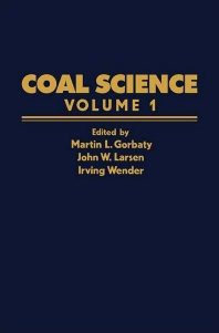 Coal Science - 1st Edition - ISBN: 9780121507015, 9781483191553