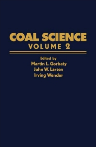 Coal Science - 1st Edition - ISBN: 9780121507022, 9781483191560