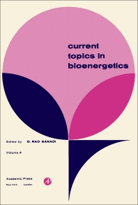 Current Topics in Bioenergetics - 1st Edition - ISBN: 9780121525040, 9781483216881