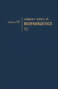 Current Topics in Bioenergetics - 1st Edition - ISBN: 9780121525149, 9781483216980