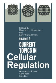 Current Topics in Cellular Regulation - 1st Edition - ISBN: 9780121528027, 9781483217017