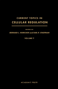 Current Topics in Cellular Regulation - 1st Edition - ISBN: 9780121528096, 9781483217086