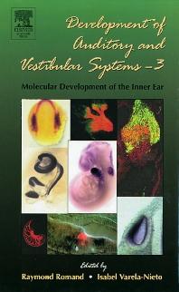 Cover image for Development of Auditory and Vestibular Systems-3: Molecular Development of the Inner Ear
