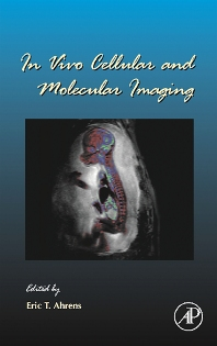 Cover image for In Vivo Cellular and Molecular Imaging