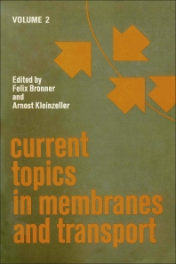 Current Topics in Membranes and Transport - 1st Edition - ISBN: 9780121533021, 9780080584737