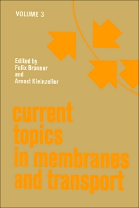 Current Topics in Membranes and Transport - 1st Edition - ISBN: 9780121533038, 9780080584744