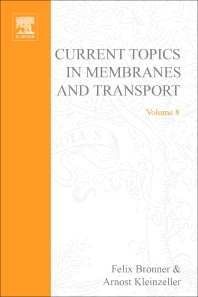 Current Topics in Membranes and Transport - 1st Edition - ISBN: 9780121533083, 9780080584799