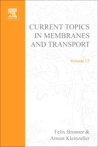 Current Topics in Membranes and Transport - 1st Edition - ISBN: 9780121533120, 9780080584836