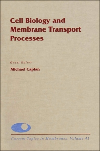 Cell Biology and Membrane Transport Processes - 1st Edition - ISBN: 9780121533410, 9780080585123