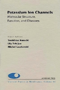 Cover image for Potassium Ion Channels: Molecular Structure, Function, and Diseases
