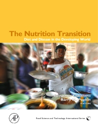 The Nutrition Transition, 1st Edition,Benjamin Caballero,ISBN9780121536541