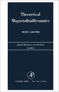 Theoretical Magnetofluiddynamics - 1st Edition - ISBN: 9780121537500, 9780323162326