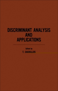 Discriminant Analysis and Applications - 1st Edition - ISBN: 9780121540500, 9781483268712
