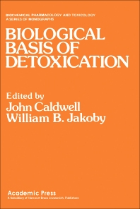 Biological Basis of Detoxication - 1st Edition - ISBN: 9780121550608, 9780323150101