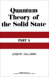 Quantum Theory of the Solid State A - 1st Edition - ISBN: 9780121552015, 9780323152495
