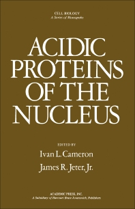 Acidic Proteins of the Nucleus - 1st Edition - ISBN: 9780121569303, 9780323154123
