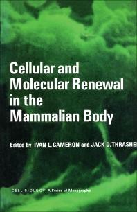 Cellular and Molecular Renewal in the Mammalian Body - 1st Edition - ISBN: 9780121569402, 9781483271385
