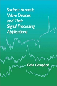 Surface Acoustic Wave Devices and Their Signal Processing Applications - 1st Edition - ISBN: 9780121573454, 9780323148665