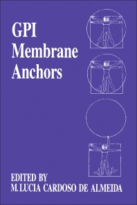GPI Membrane Anchors - 1st Edition - ISBN: 9780121593902, 9780323156097
