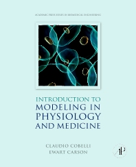 Cover image for Introduction to Modeling in Physiology and Medicine
