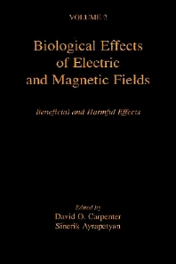Biological Effects of Electric and Magnetic Fields, 1st Edition,David Carpenter,Sinerik Ayrapetyan,ISBN9780121602628