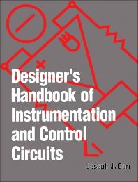 Designer's Handbook Instrmtn/Contr Circuits - 1st Edition - ISBN: 9780121606404, 9780323139281