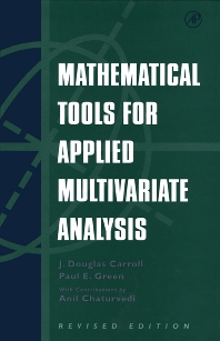 Mathematical Tools for Applied Multivariate Analysis, Revised Edition - 1st Edition - ISBN: 9780121609542, 9780080535906