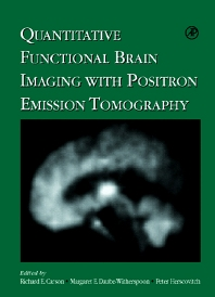 Quantitative Functional Brain Imaging with Positron Emission Tomography