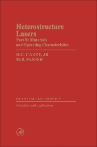 Heterostructure Lasers Part B - 1st Edition - ISBN: 9780121631024, 9780323155083