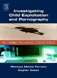 Cover image for Investigating Child Exploitation and Pornography
