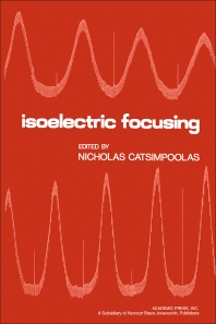 Isoelectric Focusing - 1st Edition - ISBN: 9780121639501, 9780323158053
