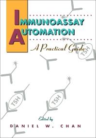 Immunoassay Automation - 1st Edition - ISBN: 9780121676322, 9780323137812
