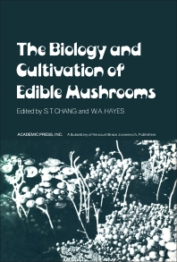 The biology and cultivation of edible mushrooms 1st edition the biology and cultivation of edible mushrooms 1st edition isbn 9780121680503 9781483271149 fandeluxe Image collections