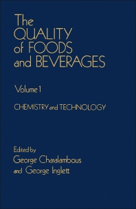 The Quality of Foods and Beverages V1 - 1st Edition - ISBN: 9780121691011, 9780323149440