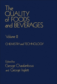 The Quality of Foods and Beverages V2 - 1st Edition - ISBN: 9780121691028, 9780323151764