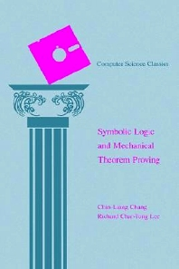 Symbolic Logic and Mechanical Theorem Proving, 1st Edition,Chin-Liang Chang,Richard Lee,ISBN9780121703509