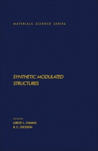 Synthetic Modulated Structures - 1st Edition - ISBN: 9780121704704, 9781483191621