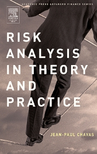 Risk Analysis in Theory and Practice, 1st Edition,Jean-Paul Chavas,ISBN9780121706210