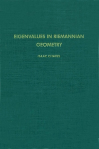 Eigenvalues in Riemannian Geometry - 2nd Edition - ISBN: 9780121706401, 9780080874340