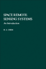 Space Remote Sensing Systems - 1st Edition - ISBN: 9780121708818, 9781483260075