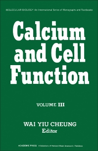 Calcium and Cell Function - 1st Edition - ISBN: 9780121714031, 9781483217482
