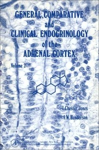 General, Comparative and Clinical Endocrinology of the Adrenal Cortex - 1st Edition - ISBN: 9780121715021, 9781483259802